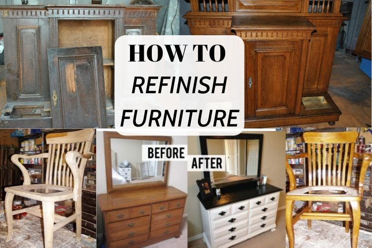 How to Refinish Furniture : [Complete Guide] - Start Woodworking Now