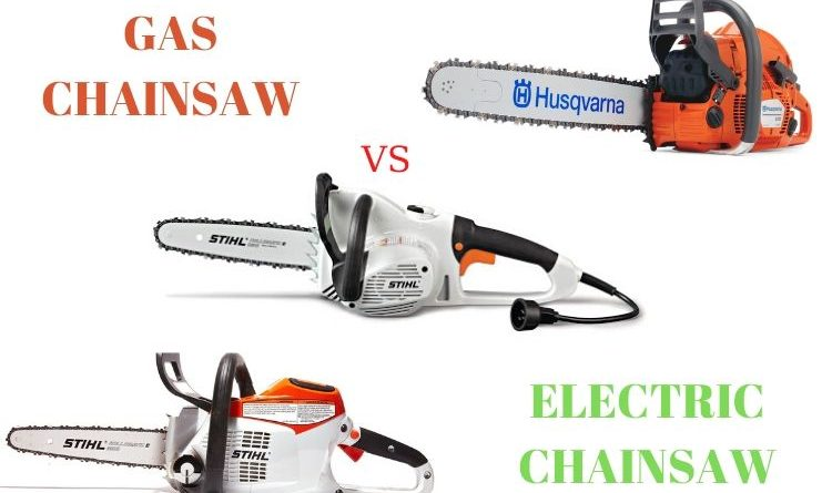 gas chainsaw versus electric chainsaw