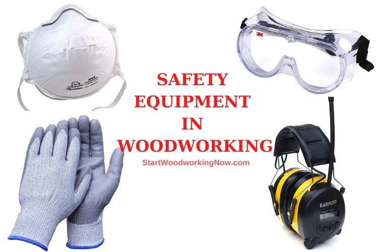 safety equipment woodworking