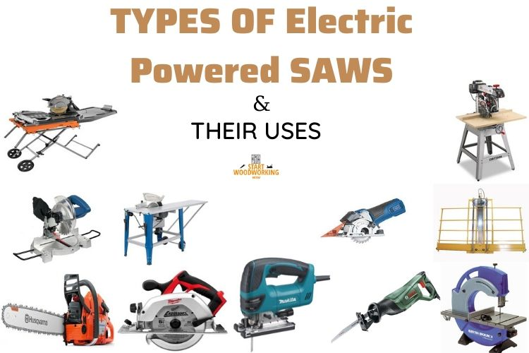 types of electric powered saws