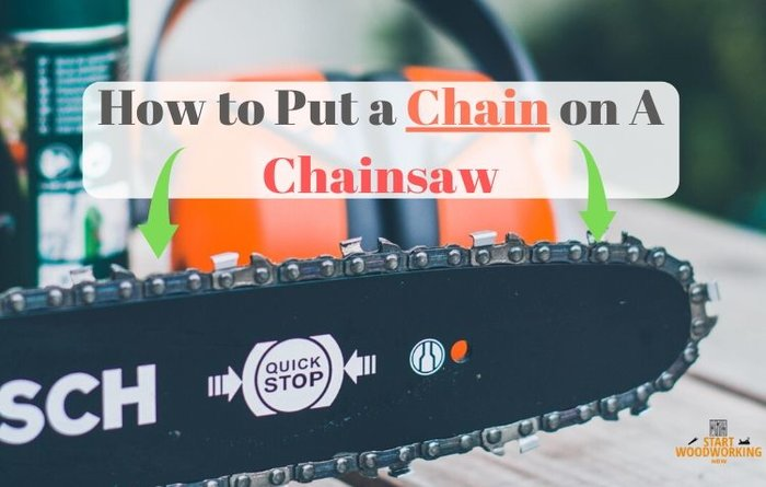 how to put a chain on a chainsaw