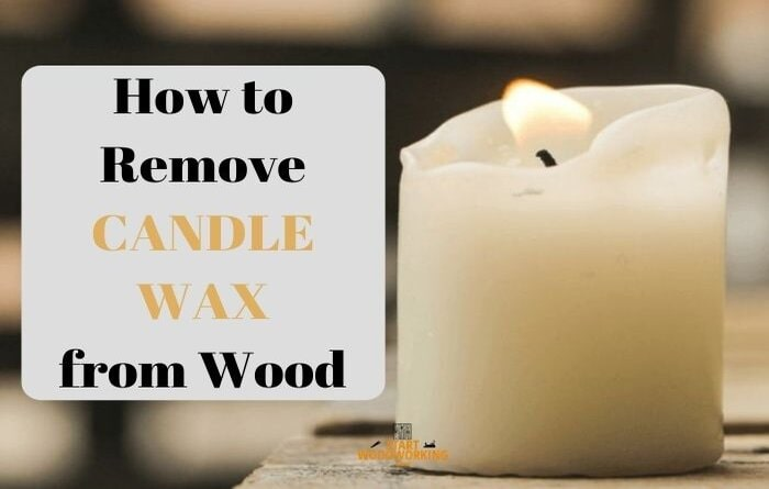how to remove candle wax from wood