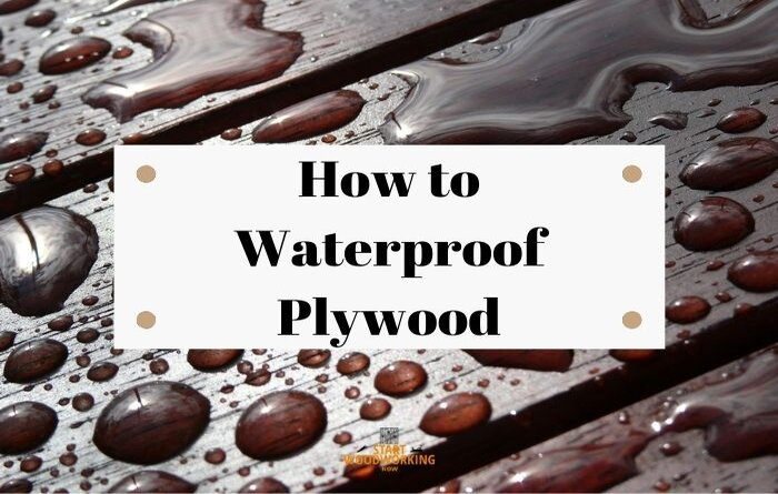 how to waterproof plywood