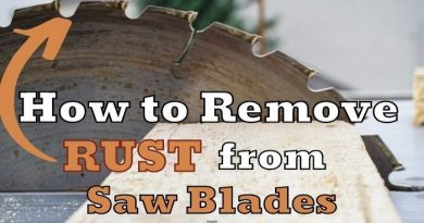How to Remove Rust from Saw Blades
